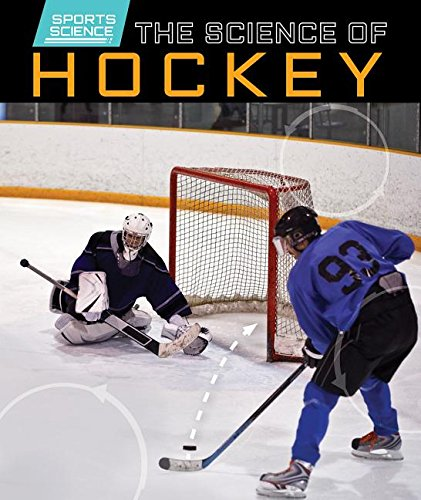 The Science of Hockey (Sports Science)